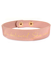 INSPIRATION THEME LEATHERETTE BRACELET - SHE BELIEVED SHE COULD