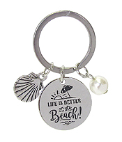 INSPIRATION MESSAGE STAMP  PENDANT KEY CHAIN - LIFE IS BETTER ON THE BEACH