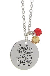 INSPIRATION MESSAGE STAMP  PENDANT NECKLACE - SISTERS MAKE THE PERFECT BEST FRIEND