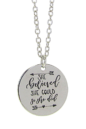 INSPIRATION MESSAGE STAMP  PENDANT NECKLACE - SHE BELIEVED SHE COULD SO SHE DID