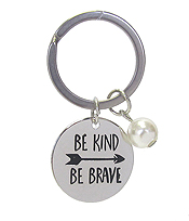 INSPIRATION MESSAGE STAMP  PENDANT KEY CHAIN - BE KIND BE BRAVE