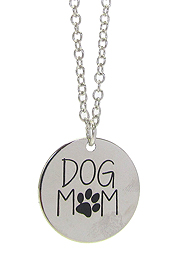 INSPIRATION MESSAGE STAMP  PENDANT NECKLACE - DOG MOM