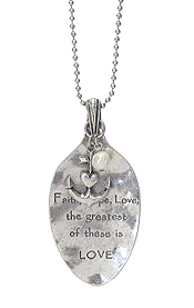 RELIGIOUS INSPIRATION MESSAGE ON SPOON HEAD LONG NECKLACE - FAITH HOPE LOVE