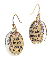 INSPIRATION MESSAGE EARRING - I LOVE YOU TO THE MOON AND BACK
