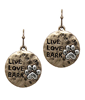 PET LOVERS INSPIRATION DISC EARRING - LIVE LOVE BARK
