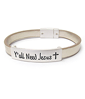 RELIGIOUS INSPIRATION LEATHER MAGNETIC BRACELET - YOU ALL NEED JESUS