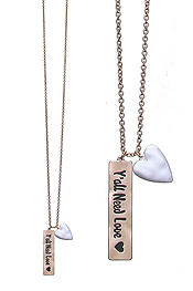 INSPIRATION MESSAGE BAR DROP LONG NECKLACE - YOU ALL NEED LOVE