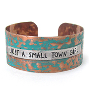 MESSAGE PATINA METAL BANGLE BRACELET - JUST A SMALL TOWN GIRL