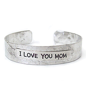 MESSAGE HAMMERED METAL BANGLE BRACELET - I LOVE YOU MOM