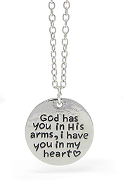 LOVE MESSAGE PENDANT NECKLACE -   GOD HAS YOU IN HIS ARMS,I HAVE YOU IN MY HEART