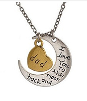 I LOVE YOU TO THE MOON AND BACK PENDANT NECKLACE - DAD