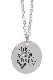 INSPIRATION MESSAGE STAMP  PENDANT NECKLACE - LIFE IS BETTER IN FLIP FLOPS