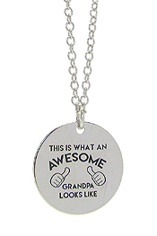 INSPIRATION MESSAGE STAMP  PENDANT NECKLACE - THIS IS WHAT AN AWESOME GRANDPA LOOKS LIKE