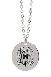 INSPIRATION MESSAGE STAMP  PENDANT NECKLACE - TEACH LOVE INSPIRE