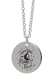 INSPIRATION MESSAGE STAMP  PENDANT NECKLACE - LOVE YOU TO THE MOON AND BACK