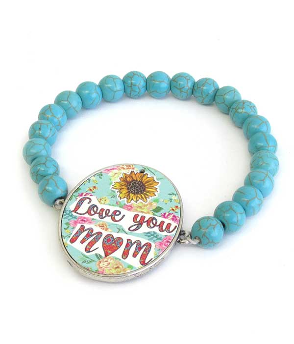 MOTHER THEME TURQUOISE STRETCH BRACELET - LOVE YOU MOM