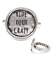 HANDMADE DISK STRETCH RING - HIDE YOUR CRAZY