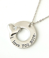 LOVE MESSAGE PENDANT NECKLACE -  I LOVE YOU MORE