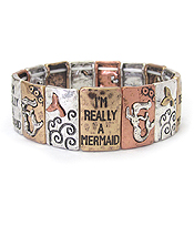 VINTAGE METAL STRETCH BRACELET - I'M REALLY A MERMAID