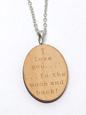 I LOVE YOU TO THE MOON AND BACK MESSAGE NATURAL WOOD PENDANT NECKLACE