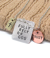 RELIGIOUS INSPIRATION MESSAGE TRIPLE PENDANT NECKLACE - FULLY RELY ON GOD
