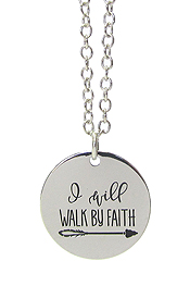 INSPIRATION MESSAGE PENDANT NECKLACE - I WILL WALK BY FAITH