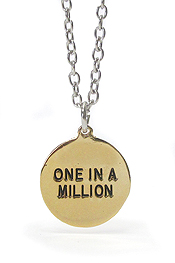 LOVE MESSAGE SOLID METAL COIN PENDANT NECKLACE - ONE IN A MILLION