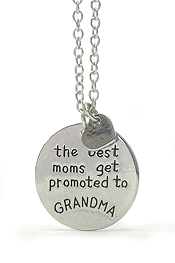 INSPIRATION MESSAGE PENDANT NECKLACE - BEST MOMS GET PROMOTED TO GRANDMA